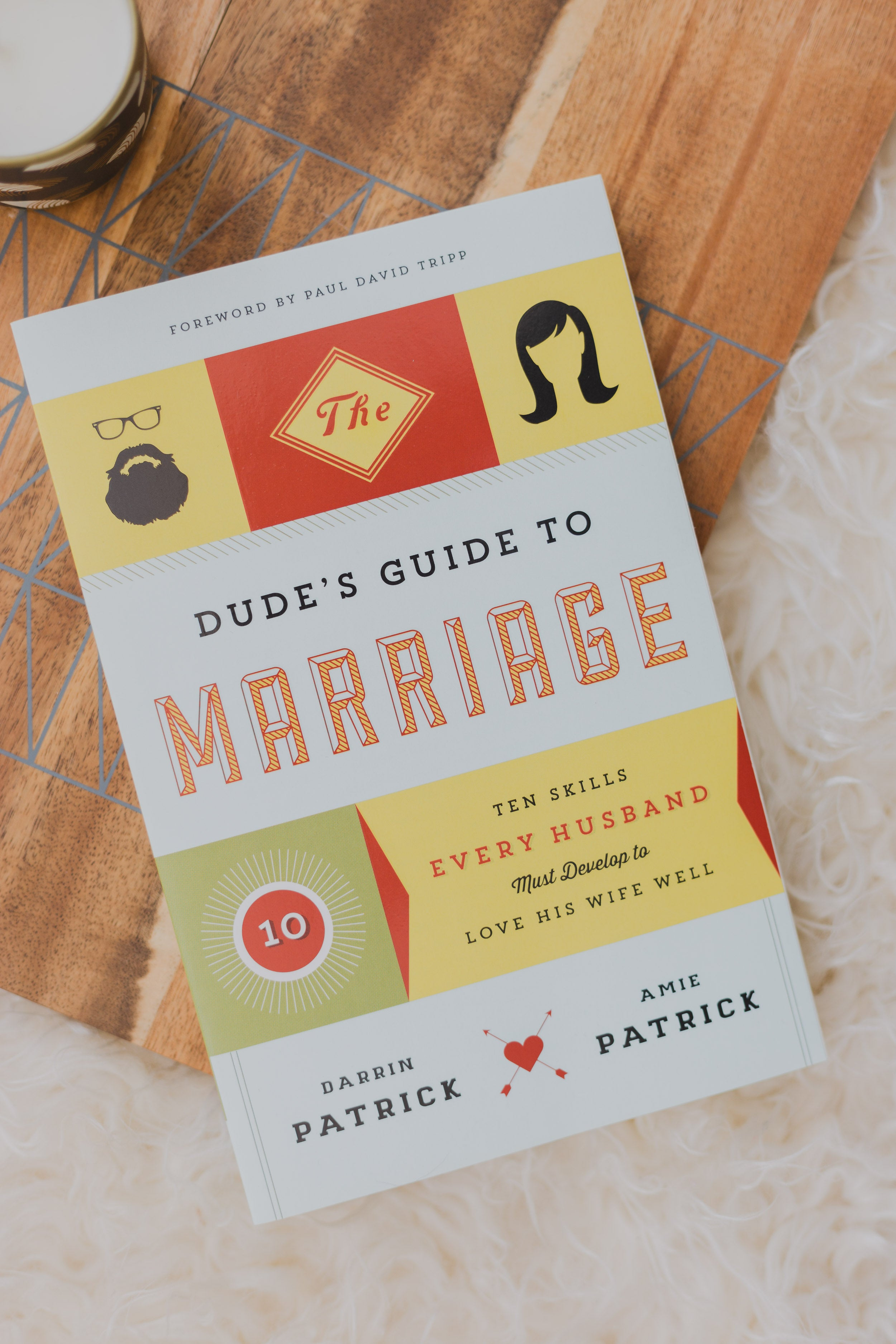 Dude's Guide to Marriage