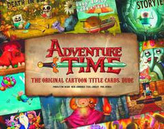 Adventure Time - Original Cartoon Title Cards - HC Vol 1