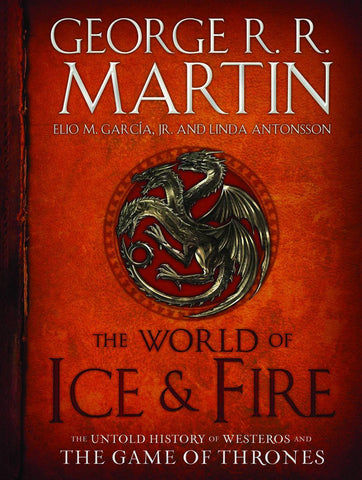 World Of Ice and Fire - Untold History VOL 1 HC
