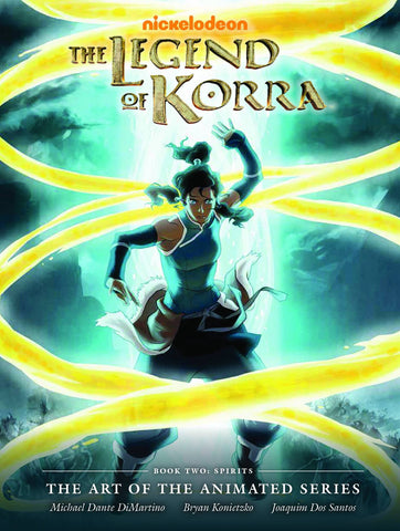 Legend of Korra, The - Book Two: Spirits The Art Of The Animated Series
