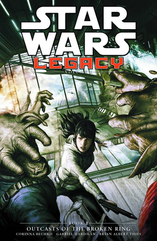 Star Wars - Star Wars Legacy Volume II Book 2 - Outcasts of The Broken Ring