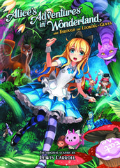 Alice's Adventures in Wonderland - And Through he Looking Glass VOL 1