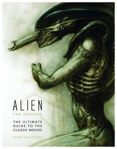 Alien - Archive Ultimate Guide to Classic Movies HC