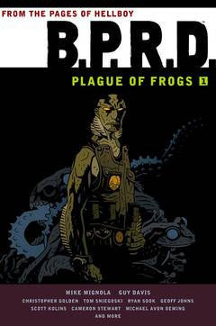 B.P.R.D - Vol 01 Plague of Frogs TP