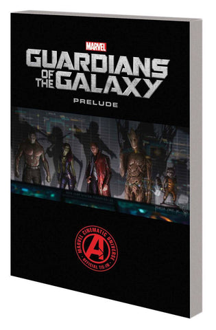 Guardians of the Galaxy - Prelude