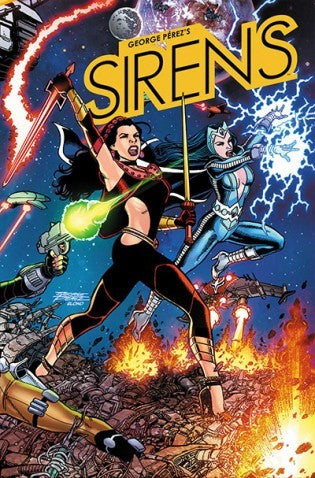 George Perez's Sirens -  Issue #01 Cover A