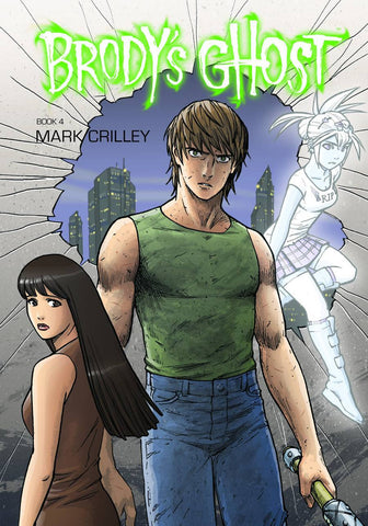 BRODY'S GHOST -  VOL 04 TP