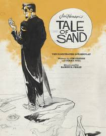 Jim Henson - Tale of Sand Illustrated Screenplay HC