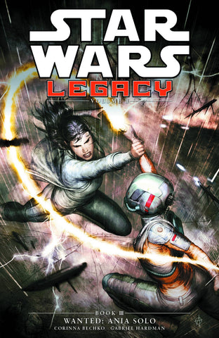 Star Wars - Star Wars Legacy Volume II Book 3 - WANTED ANIA SOLO