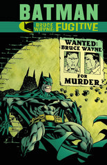 Batman - Bruce Wayne Fugitive TP New Edition