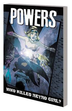 Powers - Vol 001 Who Killed Retro Girl? TP