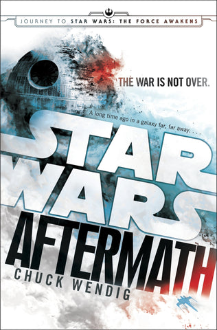 Star Wars - Aftermath by Chuck Wendig Hard Cover ***PRE-ORDER***