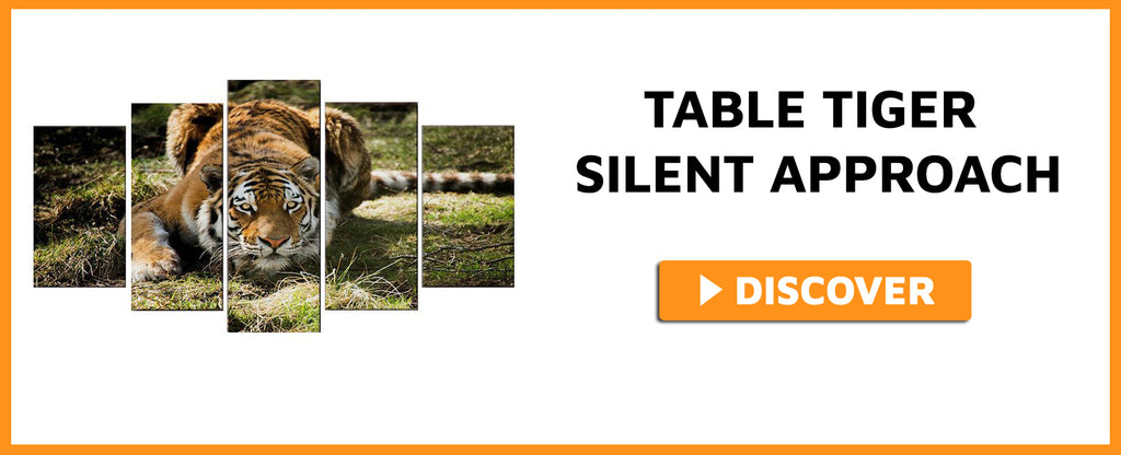 TABLE TIGER SILENT APPROACH