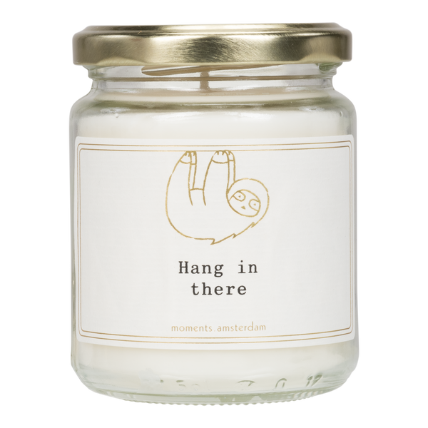 'Hang in there' Scented Candle