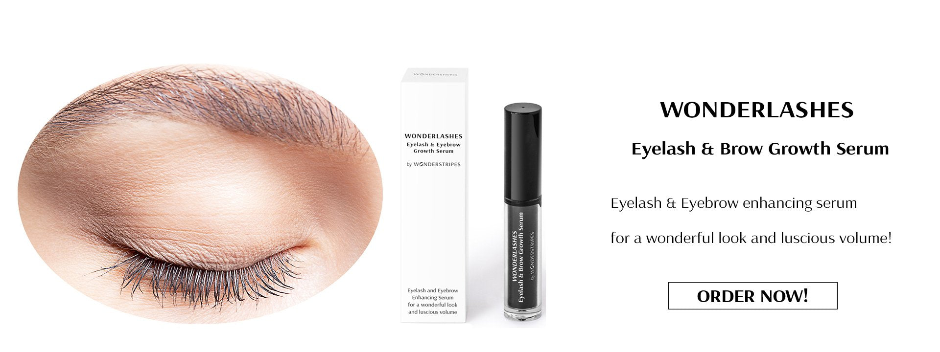 WONDERLASHES – for a seductive look!   Eyelash & Eyebrow enhancing serum for a wonderful look and luscious volume!