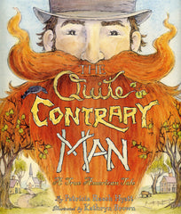 The Quite Contrary Man