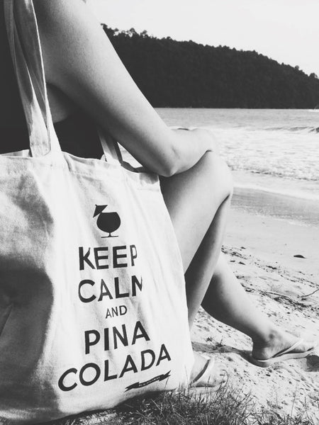 Keep Calm and Pina Colada