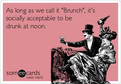 Brunch, Drink, Sleep, Repeat *