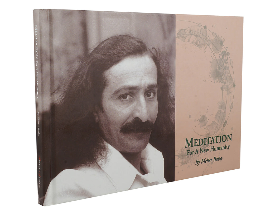 MEDITATION for A New Humanity By Meher Baba - Meher Book House