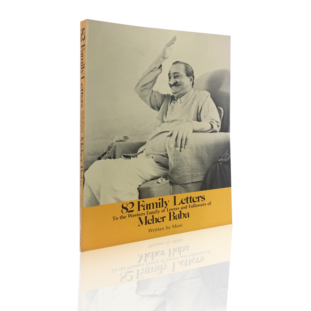 82 FAMILY LETTERS   To the Western Family of Lovers and Followers of Meher Baba BY MANI