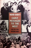 EARLY  MESSAGES TO  THE WEST  PB - Meher Book House