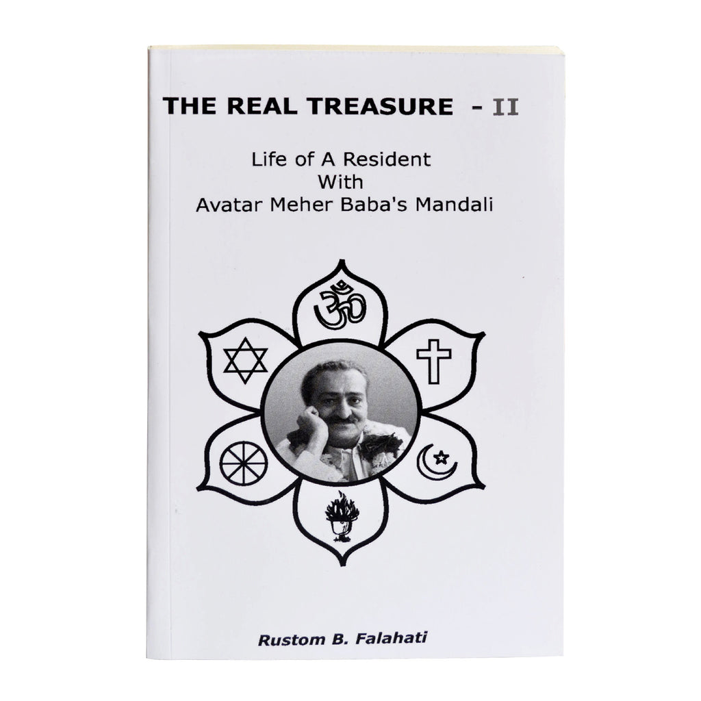 THE REAL TREASURE - II (PB) By Rustom B.Falahati - Meher Book House