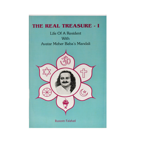 The REAL TREASURE -  I  BY RUSTOM B FALAHATI (PB) - Meher Book House