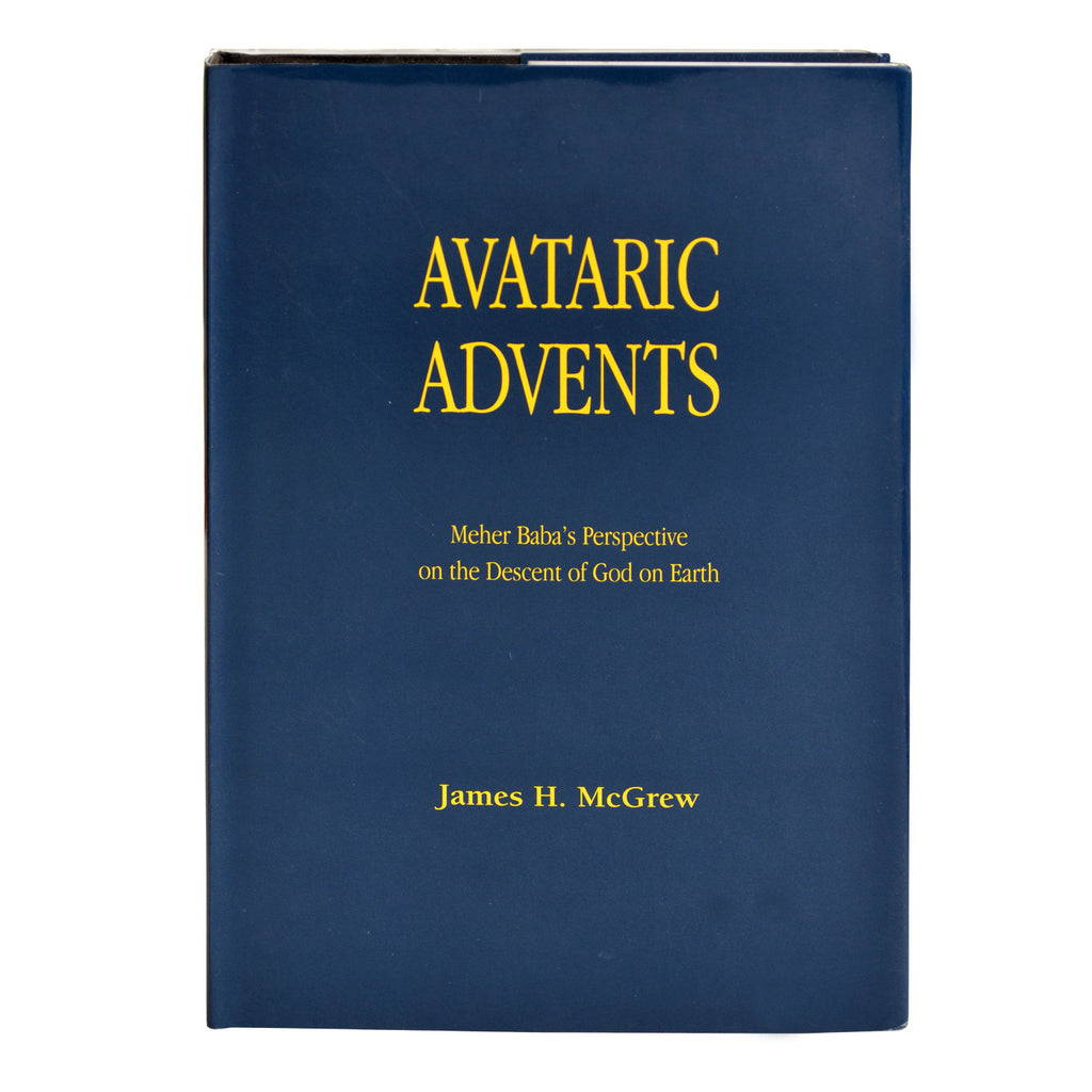 AVATARIC ADVENTS  By James H. Mc Grew - Meher Book House