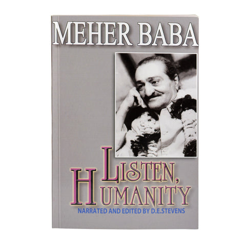 LISTEN HUMANITY -By MEHER BABA  (PB) - Meher Book House