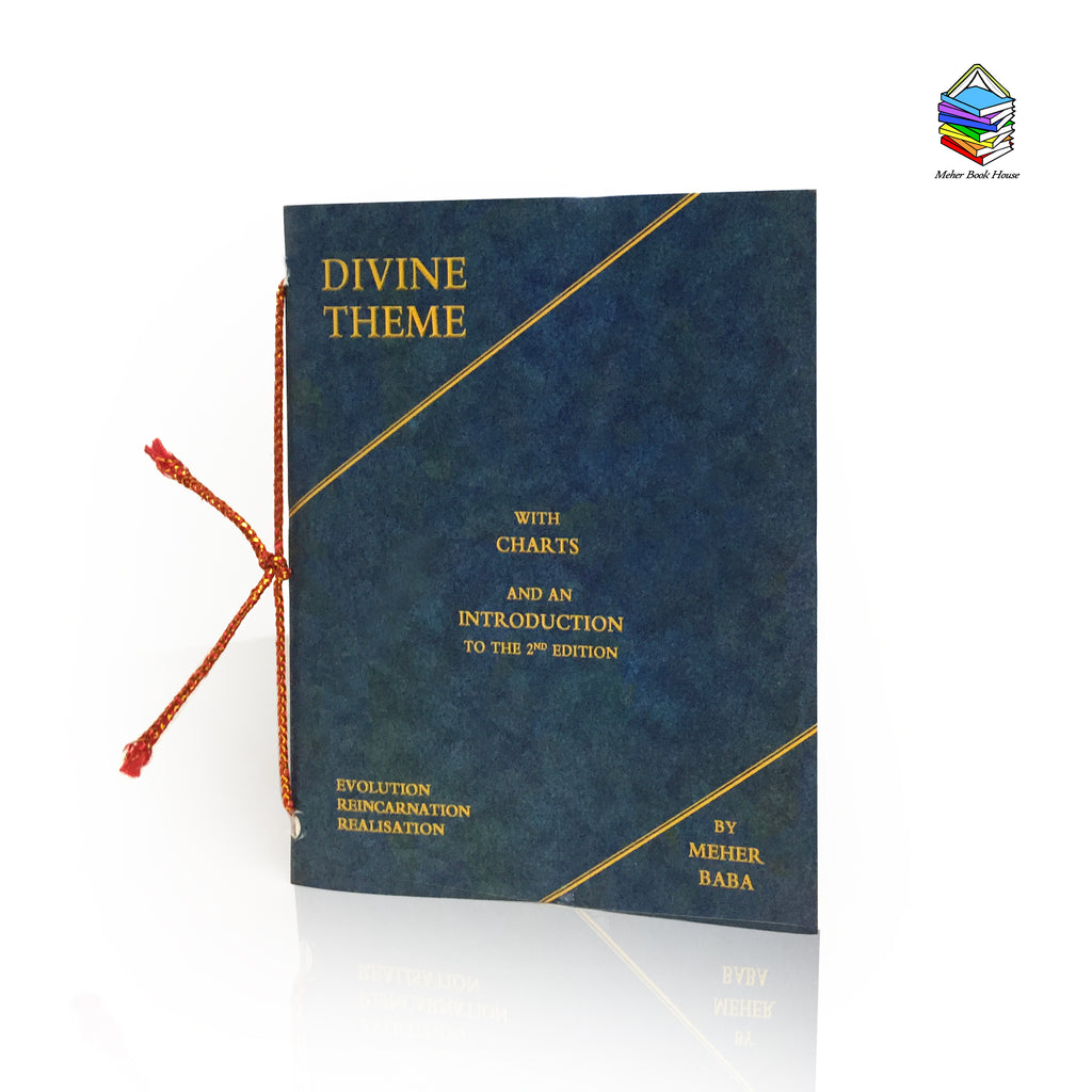 DIVINE THEME BY MEHER BABA - Meher Book House