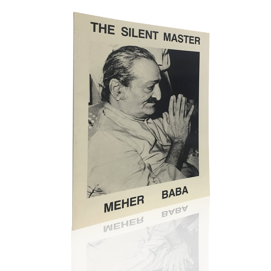 THE SILENT MASTER MEHER BABA BY IRWIN LUCK - Meher Book House
