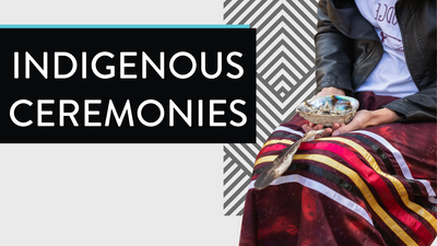 Important Indigenous Ceremonies