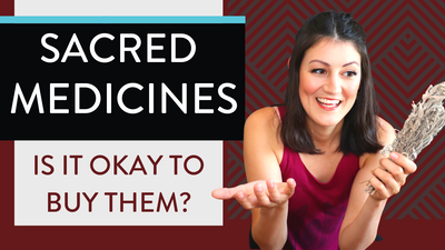 Is It Okay to Buy Sacred Medicines?