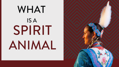 What is a Spirit Animal?