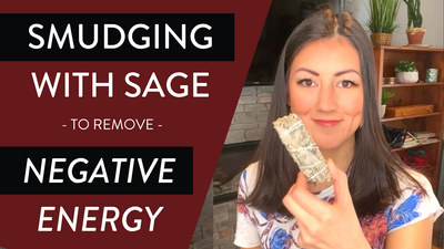 How to Get Rid of Negative Energy By Smudging With Sage