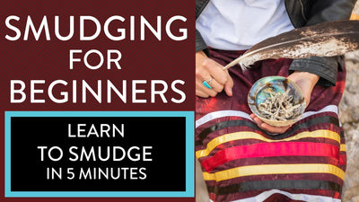 Learn to Smudge in 5 Minutes: Smudging for Beginners