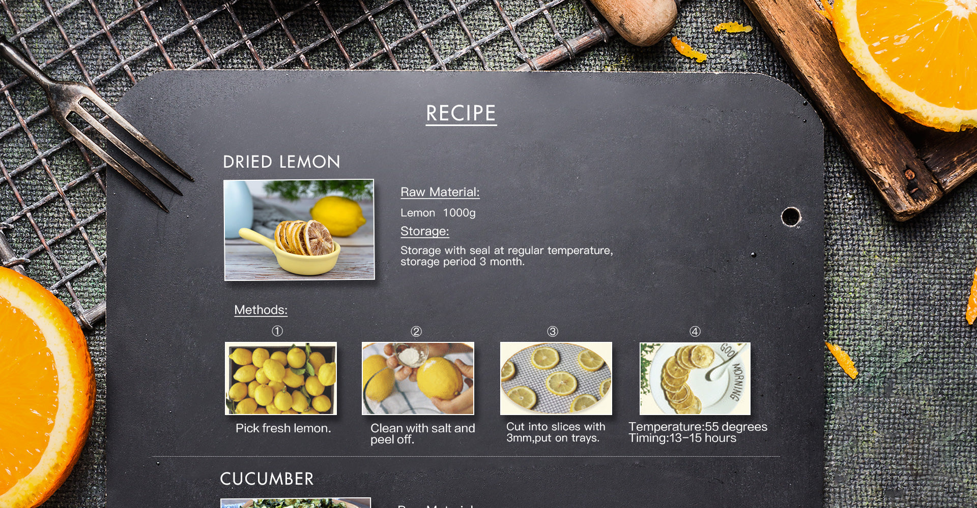 Pick fresh lemon, clean with salt and peel off. cut into slices with 3mm, put on trays. Temperature:55 degrees, Timing