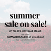 SUMMER SALE ON SALE!