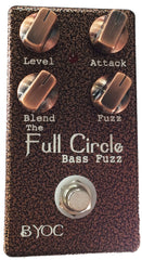 The Full Circle Bass Fuzz