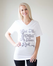 """Let The Good Times Roll"" Tee 