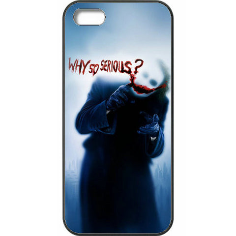 "The Dark Knight - Joker ""Why So Serious?"" Case Cover For IPHONE 5 /5s /SE"