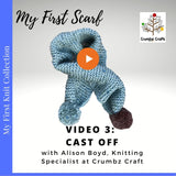My First Scarf Video 3 Cast Off