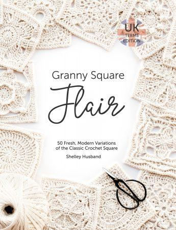 Granny Square Flair by Shelley Husband