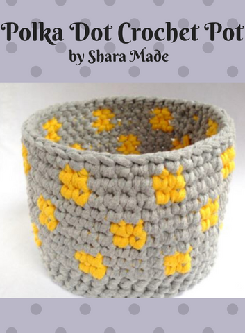1512 Polka Dot Crochet Pot (Digital Pattern)