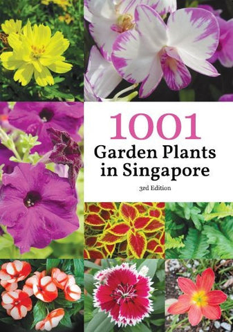 1001 Garden Plants In Singapore 3rd Edition
