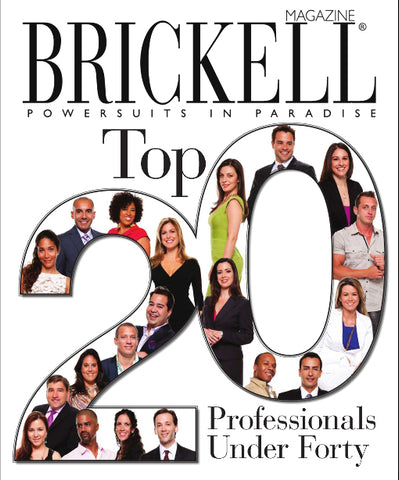 Brickell Magazine Cover: Top 20 Professionals Under Forty