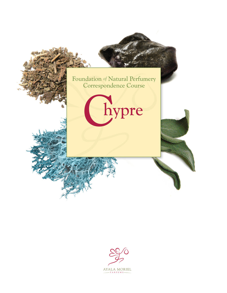 Natural Perfumery Course - Week 3: Chypre (Fall 2018)
