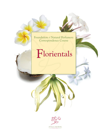 Natural Perfumery Course - Week 5: Florientals