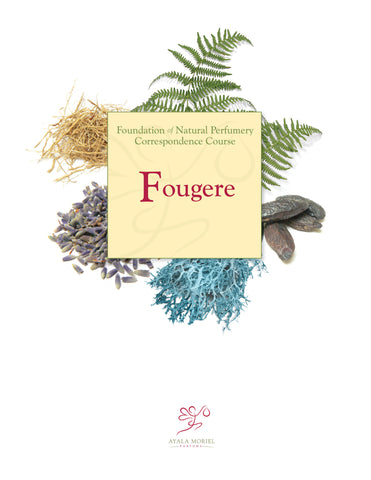 Natural Perfumery Course - Week 2: Fougère (Spring 2017)