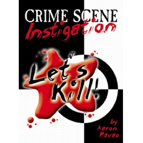 Let's Kill: Crime Scene Investigation